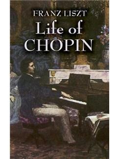 Franz Liszt: Life Of Chopin Books |