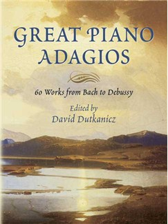 Great Piano Adagios - 60 Works From Bach To Debussy Livre | Piano