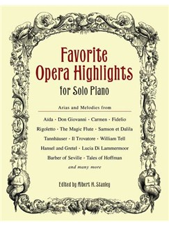 Favourite Opera Highlights For Solo Piano Books | Piano