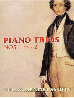 Felix Mendelssohn: Piano Trios No.1 And No.2 Books | Violin, Cello and Piano