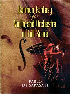 Pablo De Sarasate: Carmen Fantasy For Violin And Orchestra In Full Score Books | Violin, Orchestra