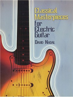 Classical Masterpieces For Electric Guitar Books | Guitar Tab