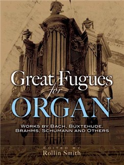 Great Fugues For Organ Books | Organ