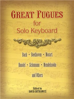 Great Fugues For Solo Keyboard Books | Piano