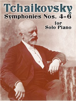 Tchaikovsky: Symphonies Nos.4 - 6 For Solo Piano Books | Piano