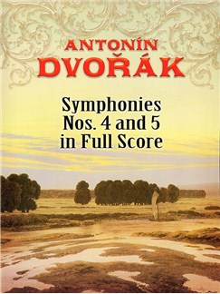 Antonin Dvořák: Symphonies No. 4 And 5 In Full Score Books | Orchestra
