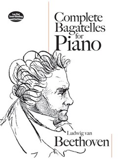 Ludwig van Beethoven: Complete Bagatelles For Piano Books | Piano