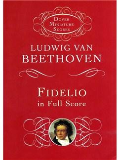 Ludwig Van Beethoven: Fidelio (Dover Miniature Score) Books | Score