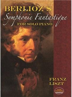 Hector Berlioz: Symphonie Fantastique - Solo Piano Books | Piano