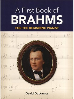 Johannes Brahms: A First Book Of Brahms - For The Beginning Pianist Books | Piano