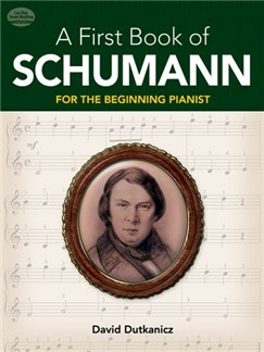 A First Book Of Schumann For The Beginning Pianist Books | Piano