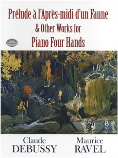 Claude Debussy: Prelude a l'Apres-midi d'un Faune and Other Works for Piano Four Hands Books | Piano Duet