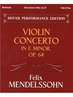 Felix Mendelssohn: Violin Concerto In E Minor Op.64 Books | Violin, Piano Accompaniment