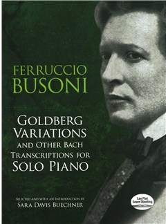 Goldberg Variations And Other Bach Transcriptions For Solo Piano Books | Piano