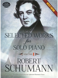 Robert Schumann: Selected Works For Solo Piano - Volume 1 (Urtext Edition) Books | Piano