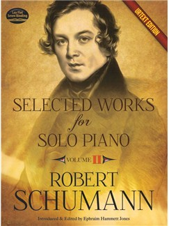 Robert Schumann: Selected Works For Solo Piano - Volume 2 (Urtext Edition) Books | Piano