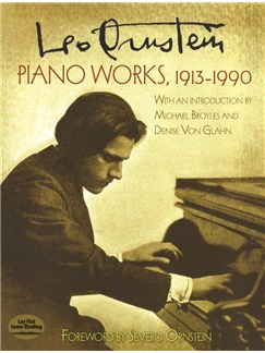 Leo Ornstein: Piano Works (1913-1990) Books | Piano