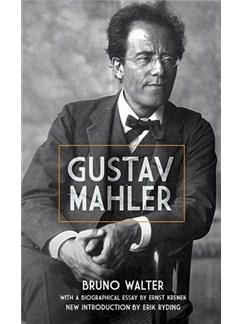 Bruno Walter: Gustav Mahler Books |