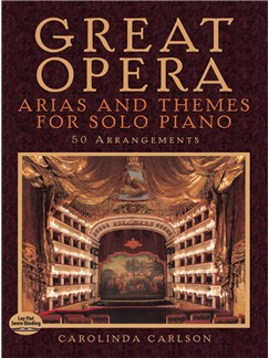 Great Opera Arias And Themes For Solo Piano: 50 Arrangements Books | Piano