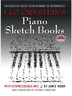 Leo Ornstein's Piano Sketch Books: Progressive Pieces From Beginner To Intermediate (Book/MP3s) Books and Digital Audio | Piano