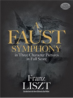 A Faust Symphony In Three Character Pictures In Full Score Books | Orchestra