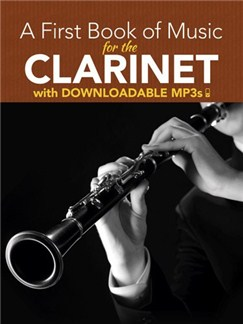 Peter Lansing: A First Book Of Music For The Clarinet (Book/MP3s) Books and Digital Audio | Clarinet