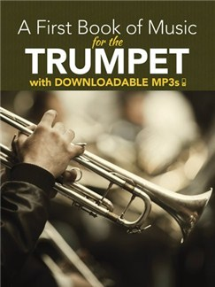 Peter Lansing: A First Book Of Music For The Trumpet (Book/MP3s) Books and Digital Audio | Trumpet