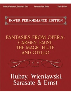 Fantasies From Opera For Violin And Piano: Carmen, Faust, The Magic Flute And Otello Books | Violin, Piano Accompaniment