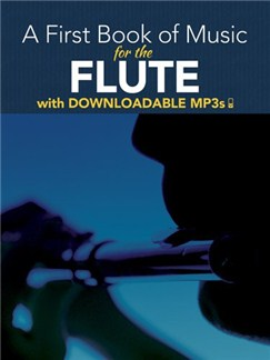 Peter Lansing: A First Book Of Music For The Flute (Book/MP3s) Books and Digital Audio | Flute