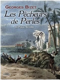 Georges Bizet: Les Pêcheurs De Perles In Full Score Books | Opera