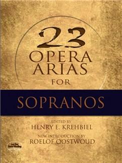 Twenty-Three Opera Arias For Soprano Books | Soprano