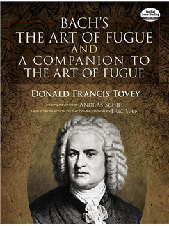 J.S. Bach: The Art Of Fugue/A Companion To The Art Of Fugue Books | Piano, Organ