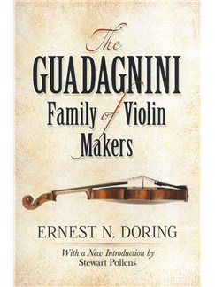 Ernest N. Doring: The Guadagnini Family Of Violin Makers Books | Violin