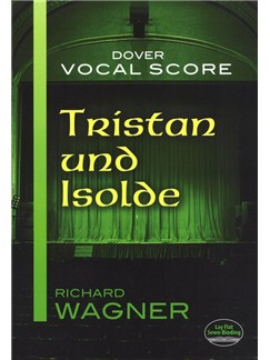 Richard Wagner: Tristan Und Isolde (Vocal Score) Books | Voice