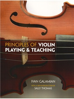 Ivan Galamian: Principles Of Violin Playing And Teaching Books | Violin