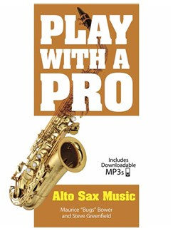 Play With A Pro: Alto Sax Music (Book/Online Audio) Books and Digital Audio | Alto Saxophone