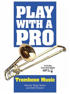 Play With A Pro: Trombone Music (Book/Online Audio) Books and Digital Audio | Trombone