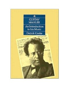Deryck Cooke: Gustav Mahler - An Introduction To His Music Books |