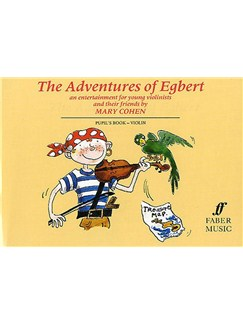 Mary Cohen: Adventures Of Egbert (Pupil's Book) Books | Violin