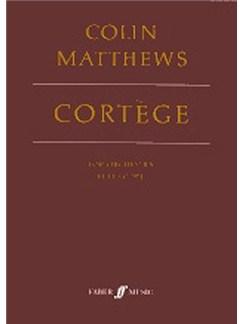 Colin Matthews: Cortege (Score) Books | Orchestra