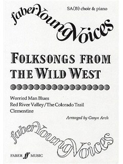 Folksongs From The Wild West Books | SAB, Piano Accompaniment