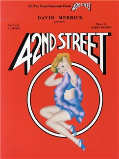 Harry Warren: 42nd Street - Vocal Selections Books | Piano, Voice and Guitar