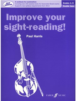 Paul Harris: Improve Your Sight-Reading! - Grade 1-5 Double Bass (2012 Edition) Books | Double Bass