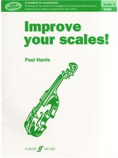 Improve Your Scales! Violin Grade 2 (2012 Edition) Books   Violin
