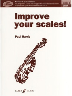 Improve Your Scales! Violin Grade 5 (2012 Edition) Books | Violin