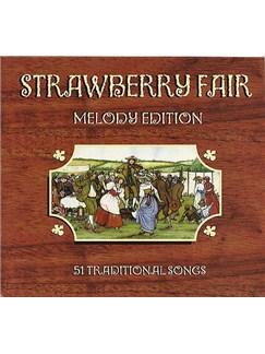 Strawberry Fair - Melody Edition Books   Melody Line, Lyrics