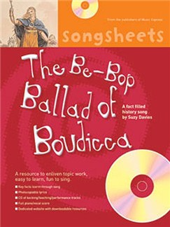 History Songsheets: The Be-Bop Ballad Of Boudicca Books and CDs | Voice, Piano Accompaniment