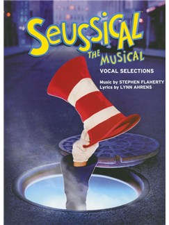 Stephen Flaherty/Lynn Ahrens: Seussical The Musical Books | Piano, Vocal & Guitar