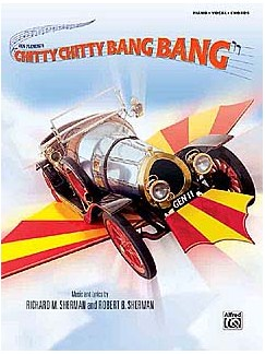 Sherman/Sherman: Chitty Chitty Bang Bang - Vocal Selections (Updated Edition) Books | Piano, Vocal & Guitar