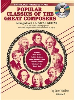 Progressive Popular Classics Of The Great Composers: Volume 1 Books and CDs | Classical Guitar